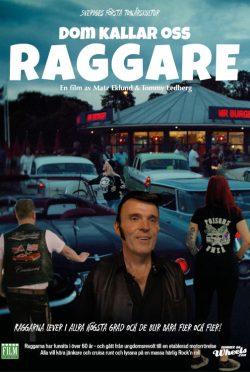 Dom_Kallar_Oss_Raggare!-poster-VFF8173
