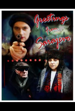 Greetings_From_Sarajevo-poster-VFF7577