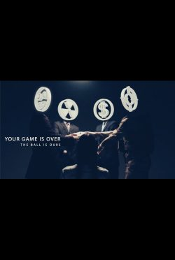 Your_Game_is_Over-poster-VFF7487